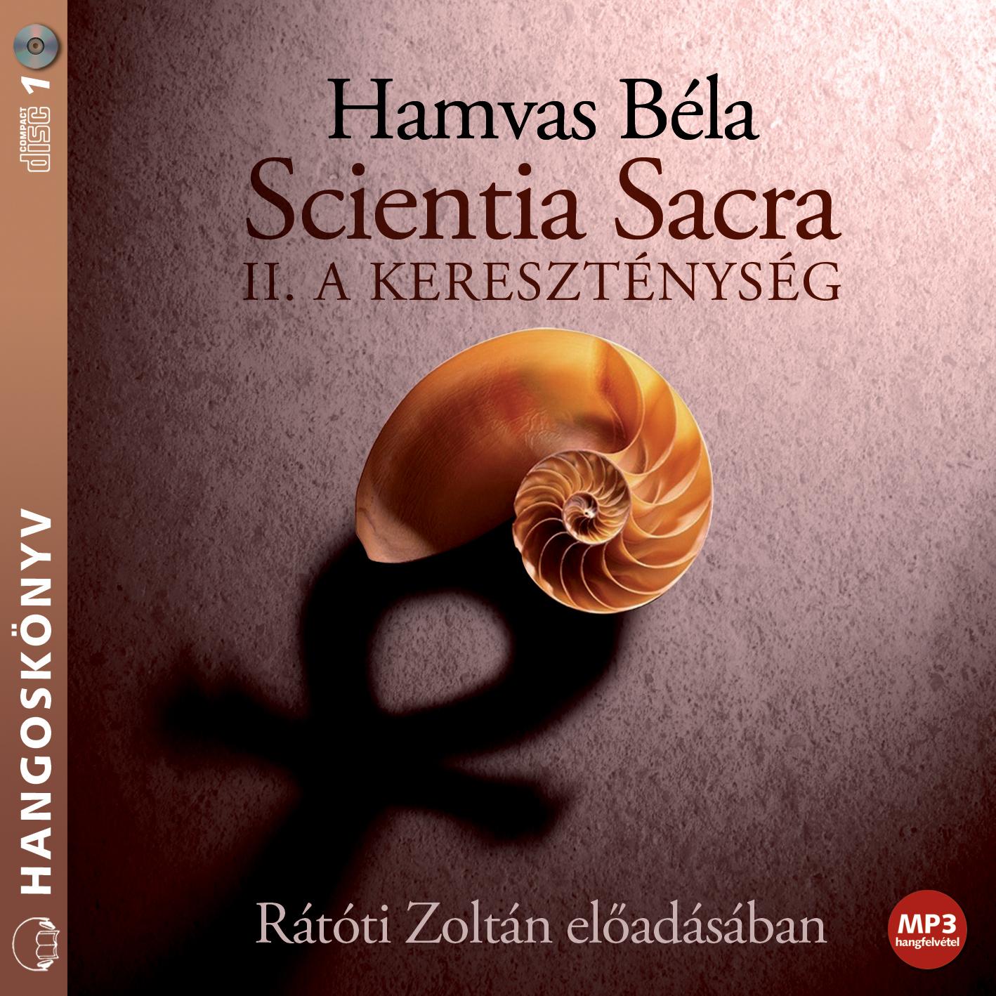Hamvas Béla: Scientia Sacra II. rész