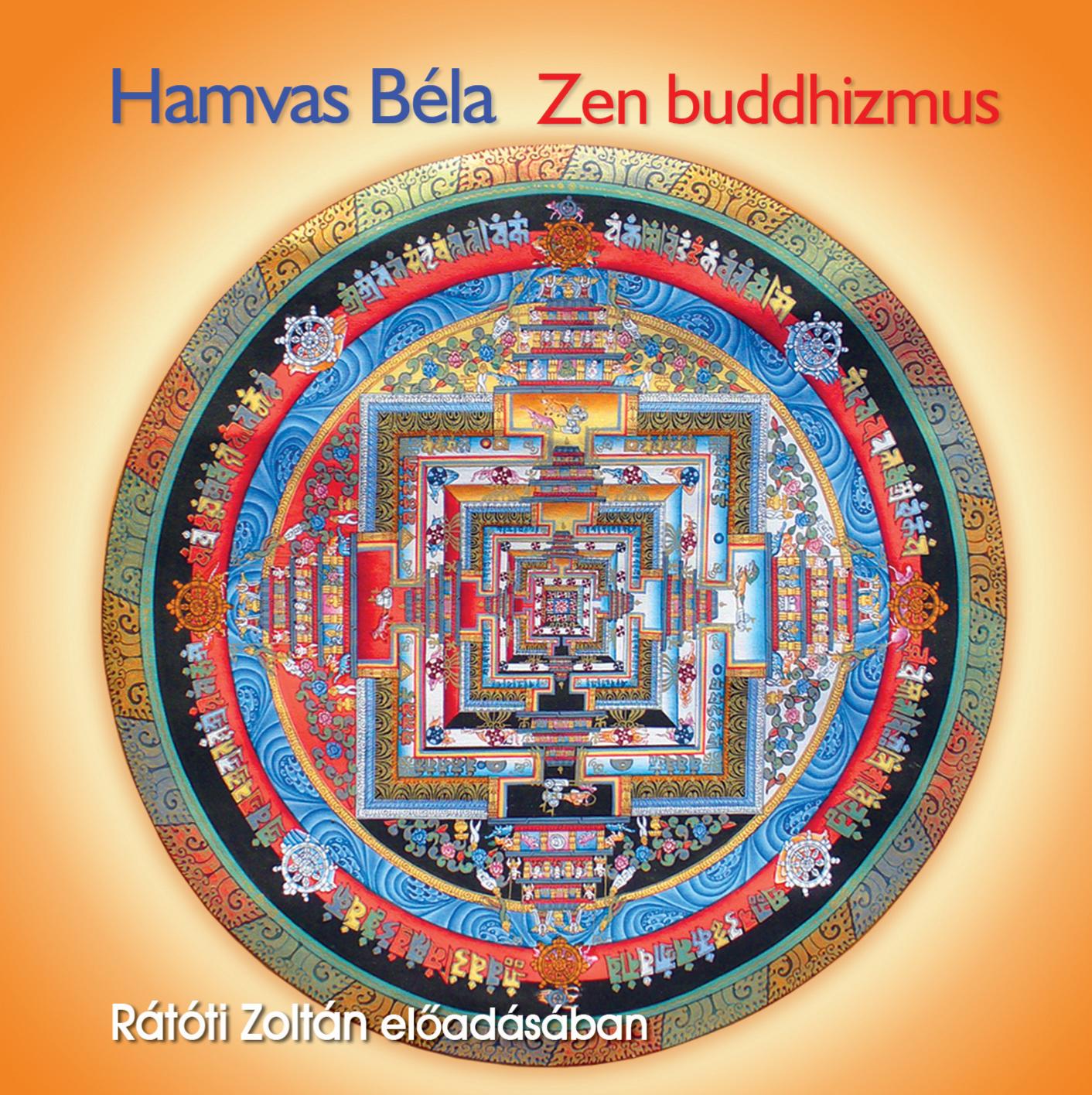 Hamvas Béla: Zen buddhizmus