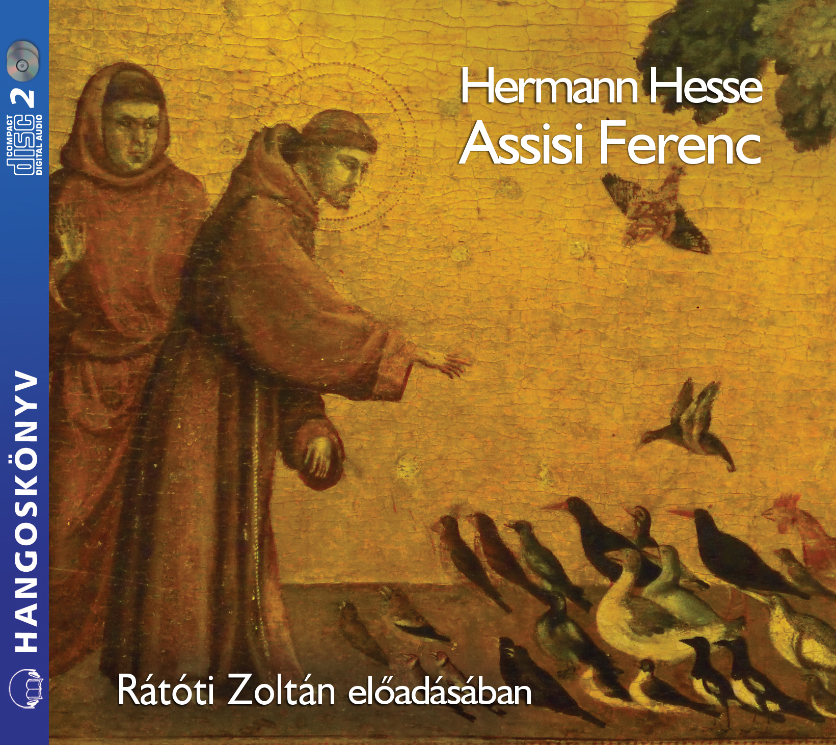 Hermann Hesse: Assisi Ferenc