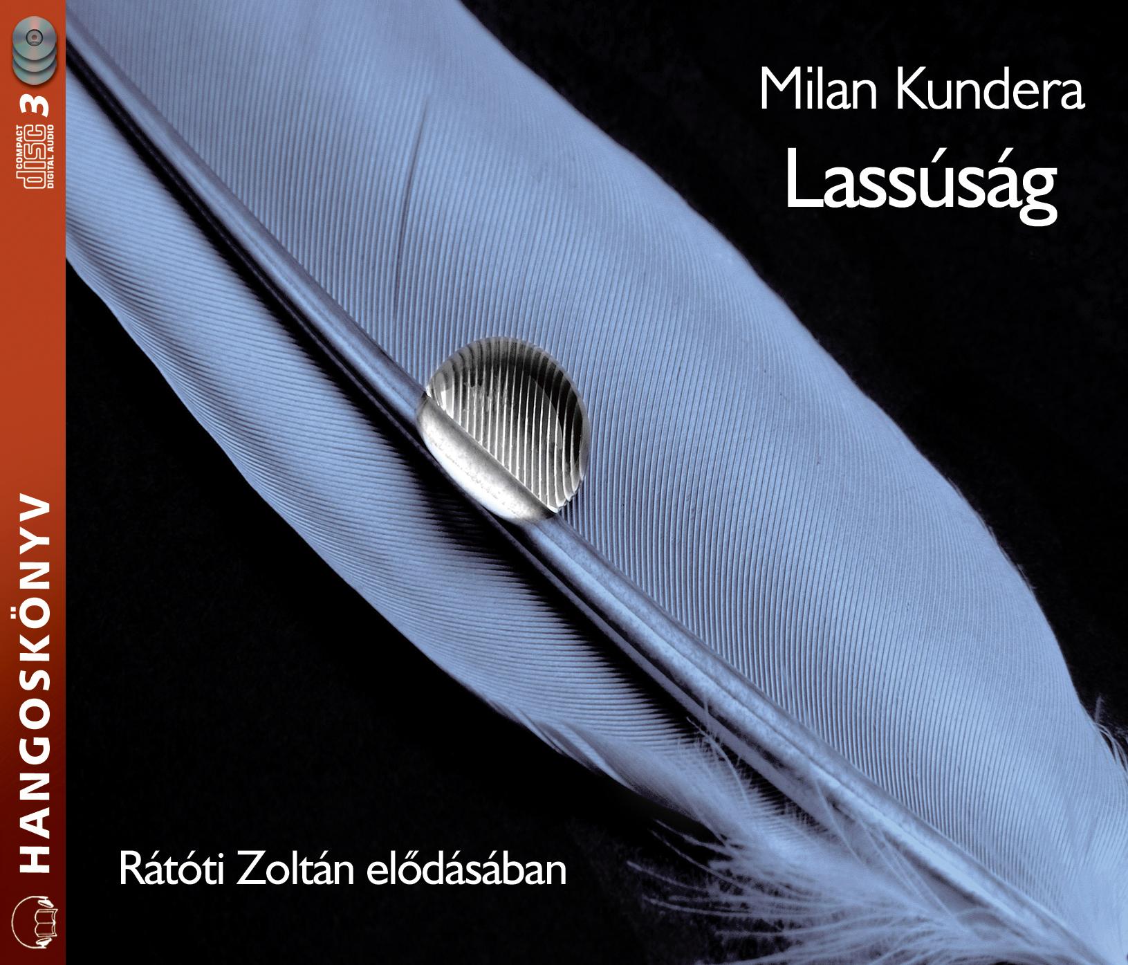 Milan Kundera: Lassúság